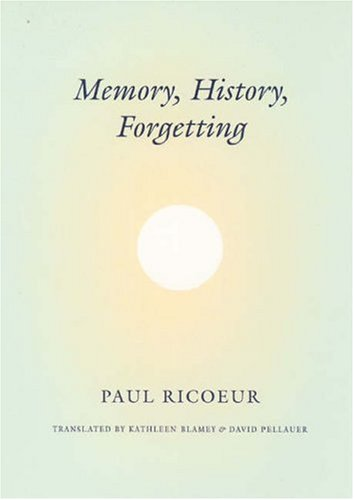 Memory, History, Forgetting   2006 edition cover
