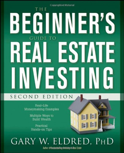 Beginner's Guide to Real Estate Investing  2nd 2008 9780470183427 Front Cover