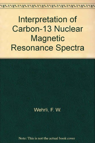 Interpretation of Carbon-13 NMR Spectra  2nd 1988 9780471917427 Front Cover