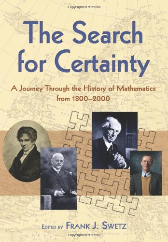 Search for Certaint A Journey Through the History of Mathematics, 1800-2000 N/A 9780486474427 Front Cover