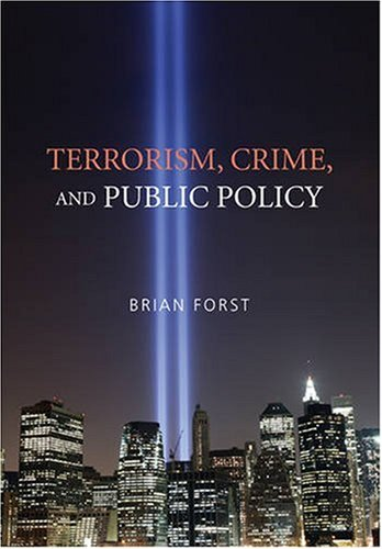 Terrorism, Crime, and Public Policy   2009 edition cover