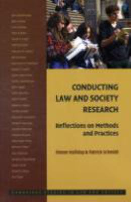 Conducting Law and Society Research Reflections on Methods and Practices  2009 9780521720427 Front Cover