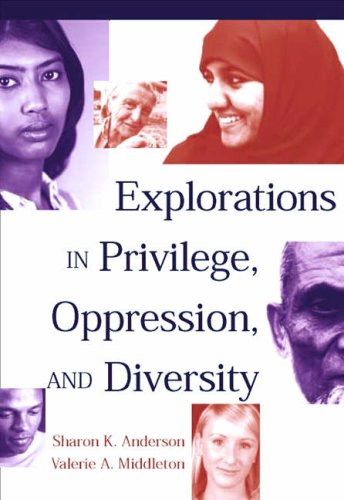 Explorations in Privilege, Oppression and Diversity   2005 edition cover