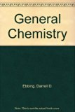 General Chemistry Partial Solutions Manual : Used with ... Ebbing-General Chemistry 7th 2002 (Student Manual, Study Guide, etc.) 9780618118427 Front Cover
