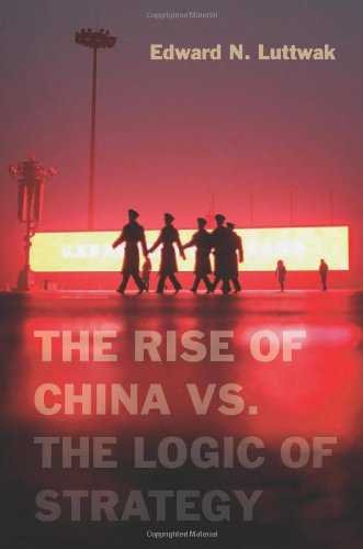 Rise of China vs. the Logic of Strategy   2012 edition cover