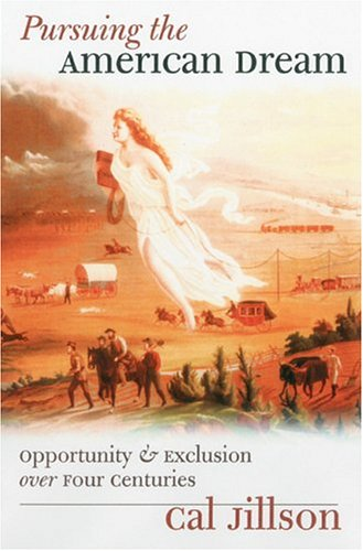 Pursuing the American Dream Opportunity and Exclusion over Four Centuries  2004 edition cover