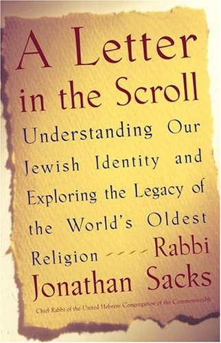Letter in the Scroll Understanding Our Jewish Identity and Exploring the Legacy of the World's Oldest Religion  2004 edition cover
