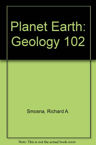 Manual for Planet Earth Laboratory : Geology 102 3rd 2004 (Revised) 9780757510427 Front Cover