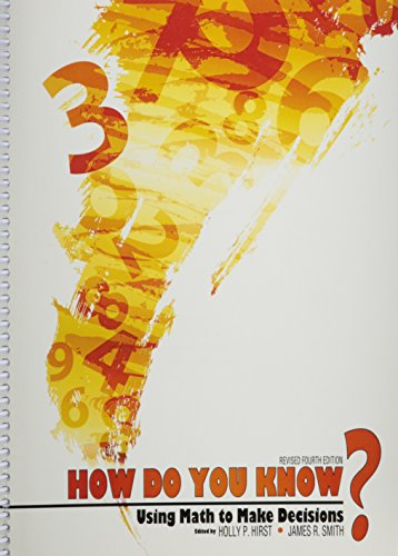 How Do You Know? Using Math to Make Decisions  4th (Revised) edition cover