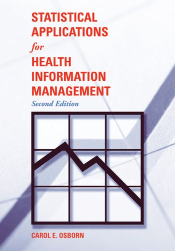 Statistical Applications for Health Information Management  2nd 2006 (Revised) edition cover