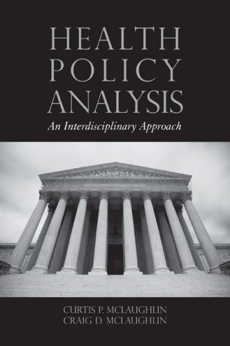 Health Policy Analysis An Interdisciplinary Approach  2008 edition cover