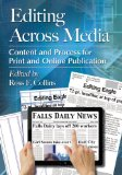 Editing Across Media Content and Process for Print and Online Publication  2013 edition cover