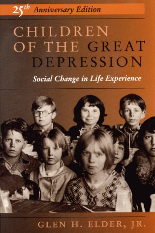 Children of the Great Depression Social Change in Life Experience 25th 1998 (Annotated) edition cover