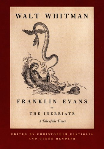 Franklin Evans, or the Inebriate A Tale of the Times  2007 edition cover