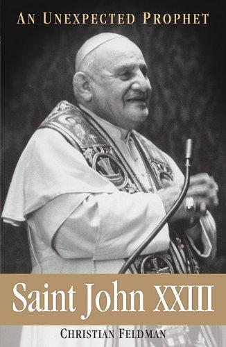 Saint John XXIII An Unexpected Prophet N/A edition cover