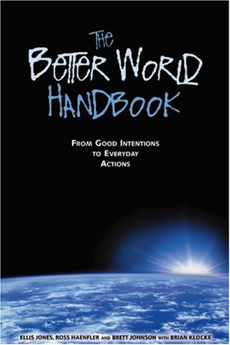 Better World Handbook From Good Intentions to Everyday Actions  2001 edition cover