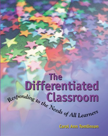 Differentiated Classroom Responding to the Needs of All Learners  1999 edition cover