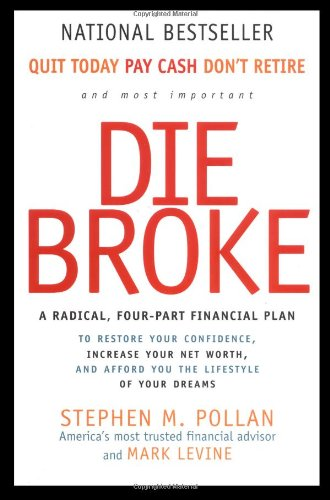 Die Broke A Radical Four-Part Financial Plan N/A edition cover
