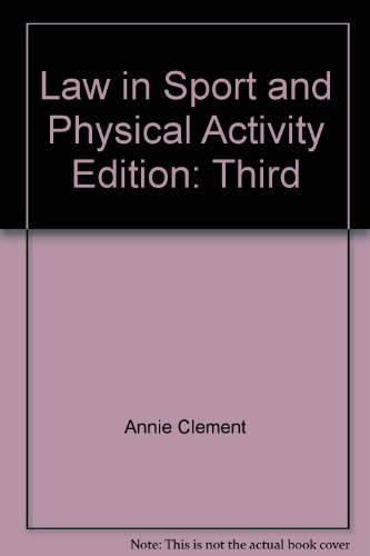 Law in Sport and Physical Activity 3rd 2004 9780965887427 Front Cover