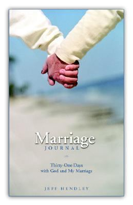Marriage Journal : 31 Days with God and Your Marriage N/A 9780976201427 Front Cover