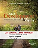 Adult Development and Aging Biopsychosocial Perspectives  2015 9781119045427 Front Cover