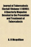 Journal of Tuberculosis [Serial] ); a Quarterly Magazine Devoted to the Prevention and Treatment of Tuberculosis N/A edition cover