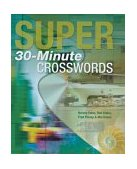 Super 30-Minute Crosswords  N/A 9781402705427 Front Cover