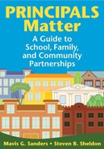 Principals Matter A Guide to School, Family, and Community Partnerships  2009 edition cover