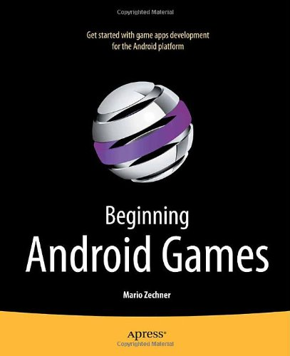 Beginning Android Games   2011 9781430230427 Front Cover