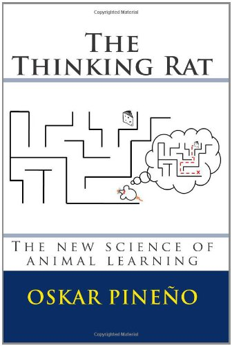Thinking Rat The New Science of Animal Learning N/A edition cover