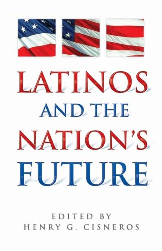 Latinos and the Nation's Future  2009 edition cover