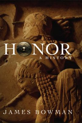 Honor A History  2006 9781594031427 Front Cover