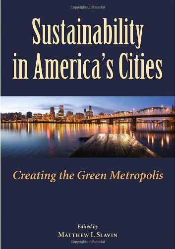 Sustainability in America's Cities Creating the Green Metropolis  2011 edition cover