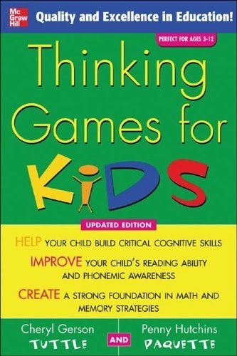 Thinking Games for Kids  3rd 2005 (Revised) 9780071455428 Front Cover