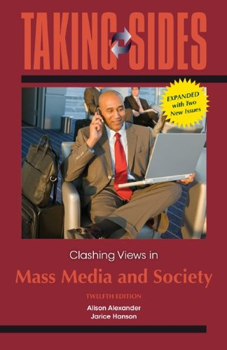 Taking Sides: Clashing Views in Mass Media and Society, Expanded  12th 2014 edition cover