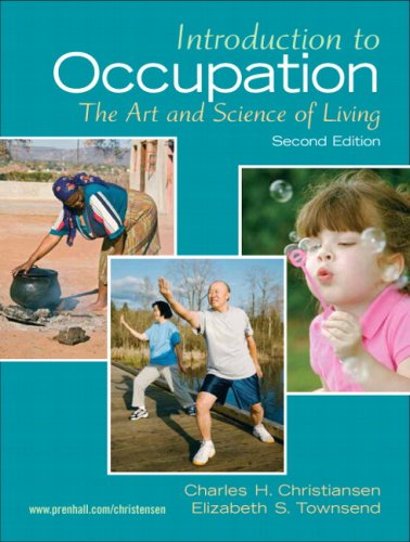 Introduction to Occupation The Art of Science and Living 2nd 2010 9780131999428 Front Cover