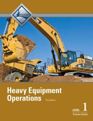Heavy Equipment Operations, Level 1  3rd 2013 (Revised) edition cover