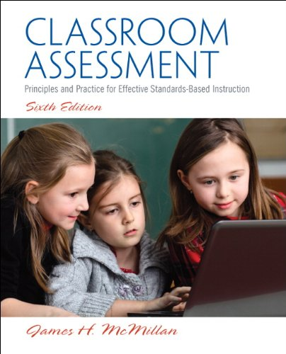 Classroom Assessment: Principles and Practice for Effective Standards-based Instruction  2013 9780133119428 Front Cover
