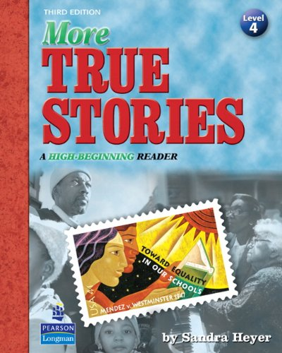 More True Stories A High-Beginning Reader 3rd 2009 edition cover