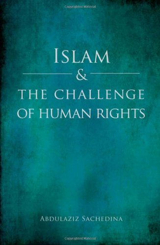 Islam and the Challenge of Human Rights   2009 9780195388428 Front Cover