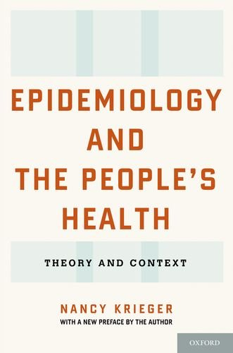 Epidemiology and the People's Health Theory and Context  2014 edition cover