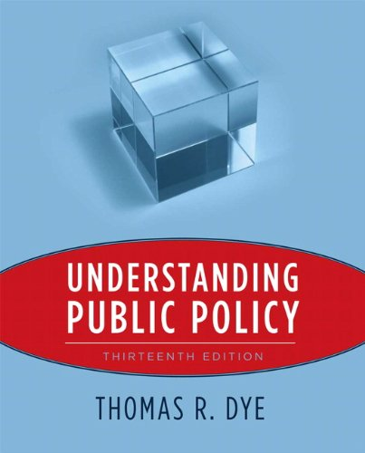 Understanding Public Policy  13th 2011 edition cover