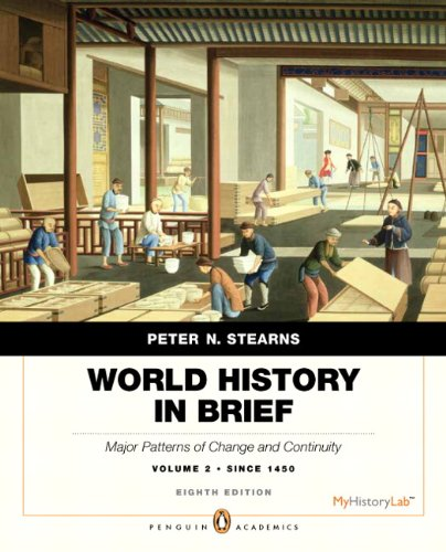 World History in Brief Major Patterns of Change and Continuity, since 1450 8th 2013 (Revised) edition cover