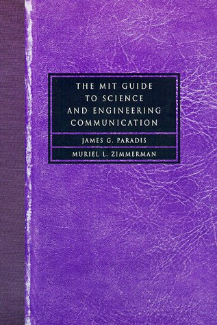 MIT Guide to Science and Engineering Communication   1997 9780262161428 Front Cover