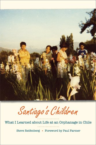 Santiago's Children What I Learned about Life at an Orphanage in Chile  2008 edition cover