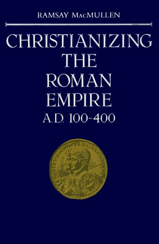 Christianizing the Roman Empire A. D. 100-400   1984 edition cover