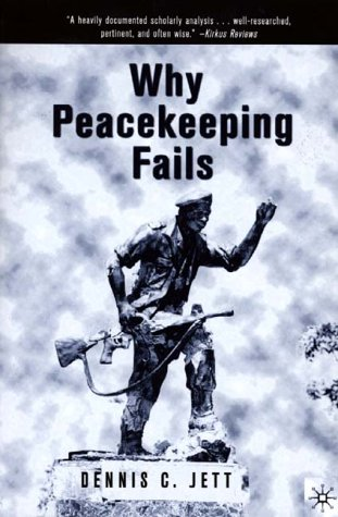 Why Peacekeeping Fails   1999 (Revised) edition cover