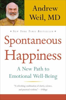 Spontaneous Happiness A New Path to Emotional Well-Being N/A edition cover
