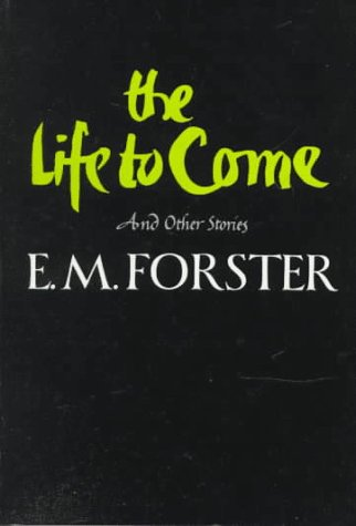 Life to Come And Other Stories N/A edition cover
