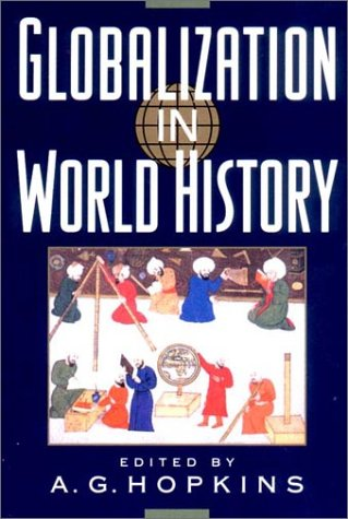 Globalization in World History   2002 9780393979428 Front Cover
